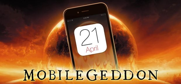 April 21st Mobilegeddon